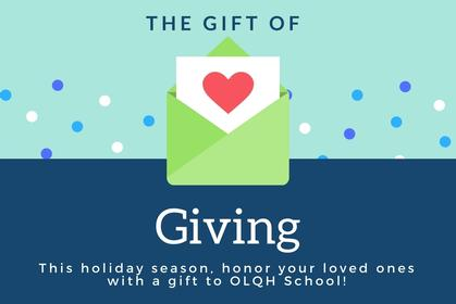 Give a Gift to OLQHS this Holiday Season